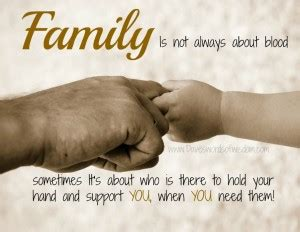 Blood Doesnt Make You Family Quotes
