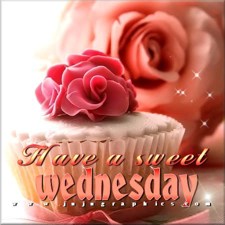 Havea sweet Wednesday - Graphics, quotes, comments, images