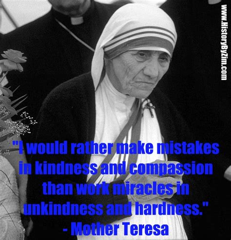 In Their Words – Mother Teresa – History By Zim